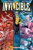 Invincible T14 - La Guerre viltrumite eBook by Robert Kirkman, Ryan Ottley