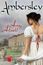 Ambersley ekitaplar by Amy Atwell
