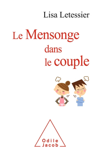Le Mensonge dans le couple ebook by Lisa Letessier