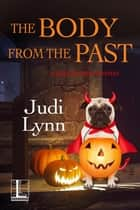 The Body from the Past ebook by Judi Lynn