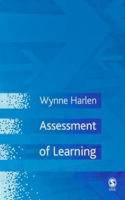 Assessment of Learning ebook by Dr. Wynne Harlen