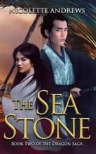 The Sea Ston ebook by Nicolette Andrews