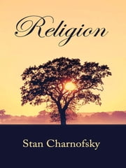 Religion ebook by Stan Charnofsky