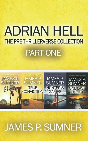 The Adrian Hell Series: Books 0-3 ebook by James P. Sumner