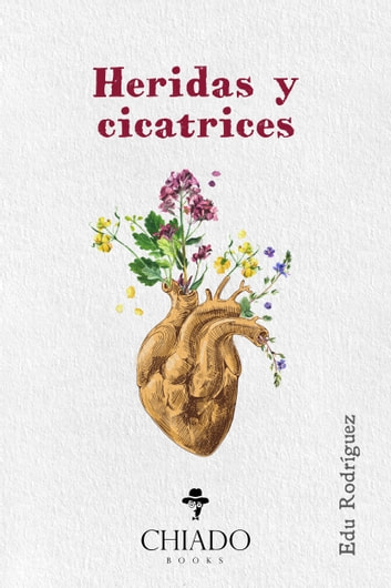 Heridas y cicatrices ebook by Edu Rodríguez