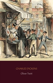 Oliver Twist [novel] ebook by Charles Dickens