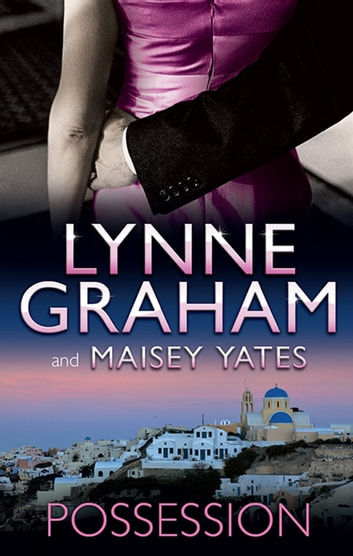 Possession - 2 Book Box Set, Volume 5 電子書 by Lynne Graham,Maisey Yates