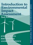Introduction To Environmental Impact Assessment ebook by John Glasson, John Glasson, Riki Therivel,...