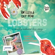 Lobsters audiobook by Tom Ellen, Lucy Ivison, Multiple Authors