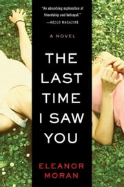 The Last Time I Saw You ebook by Eleanor Moran