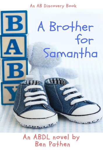 A Brother for Samantha ebook by Ben Pathen