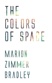 The Colors of Space ekitaplar by Marion Zimmer Bradley