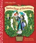 The Twelve Days of Christmas ebook by Golden Books, Sheilah Beckett