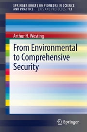 From Environmental to Comprehensive Security ebook by Arthur H. Westing