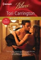 Wicked Pleasures ebook by Tori Carrington