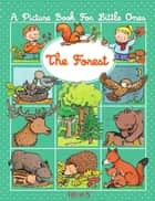 The forest eBook by Émilie Beaumont, Sylvie Michelet