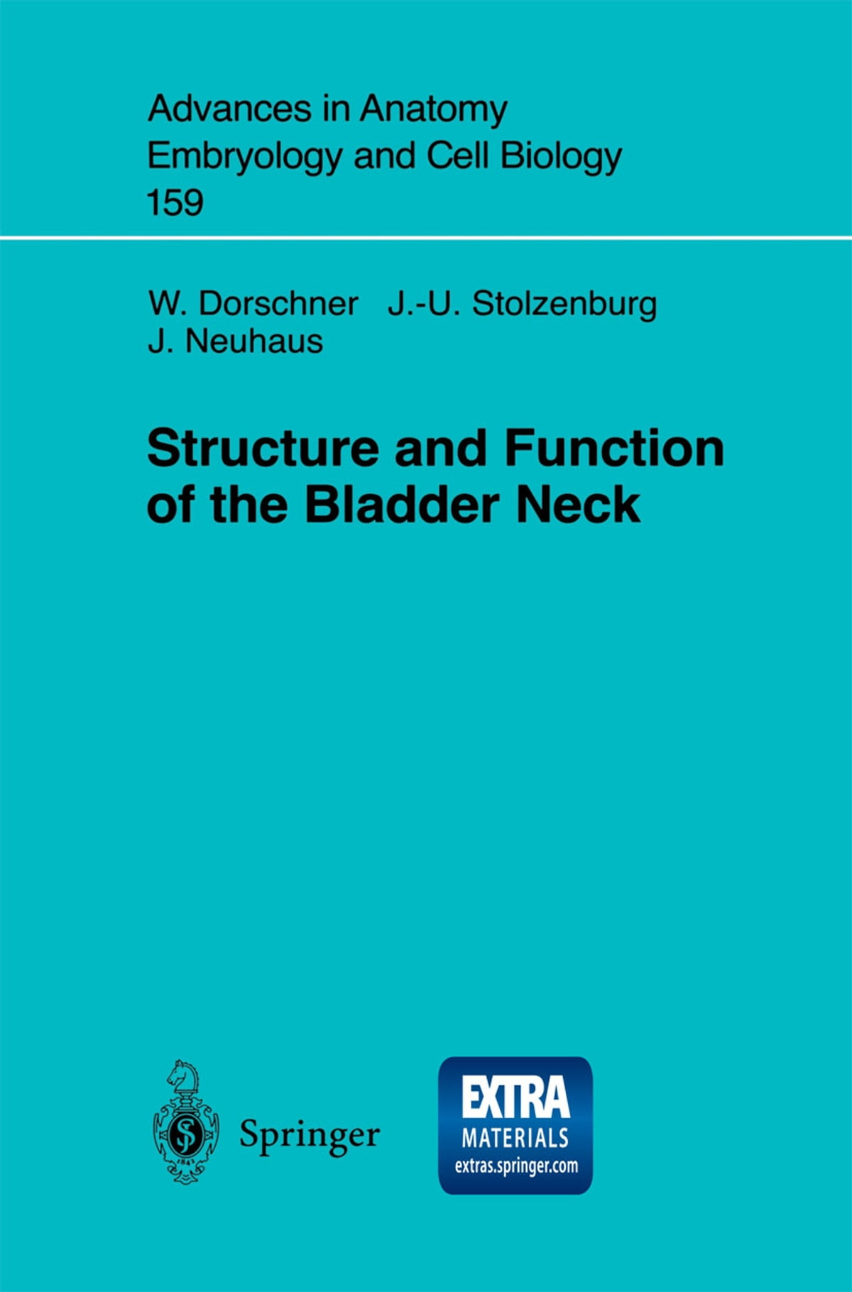 Structure and Function of the Bladder Neck eBook by W. Dorschner ...
