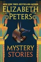 Mystery Stories ebook by Elizabeth Peters