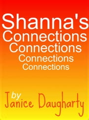 Shanna's Connections ebook by Janice Daugharty
