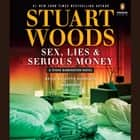 Sex, Lies & Serious Money audiobook by Stuart Woods