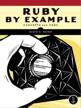 Ruby by Example ebook by Kevin C. Baird