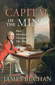 Capital of the Mind ebook by James Buchan