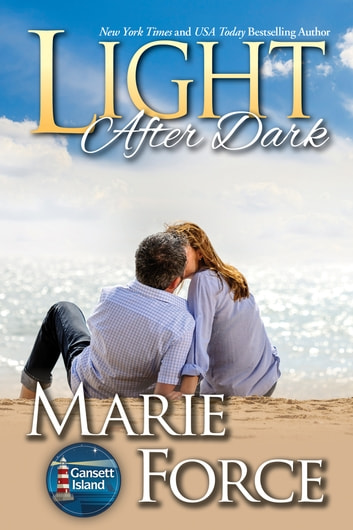 Light After Dark, Gansett Island Series, Book 16 ebook by Marie Force
