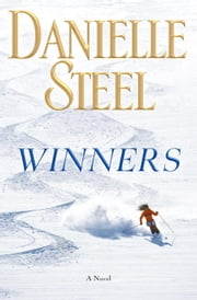 Winners - A Novel ebook by Danielle Steel