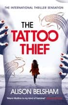 The Tattoo Thief ebook by