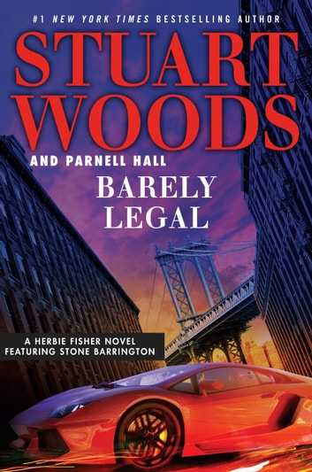 Barely Legal ebook by Stuart Woods,Parnell Hall