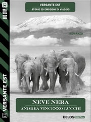 Neve nera ebook by Andrea Vincenzo Lucchi