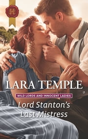 Lord Stanton's Last Mistress ebook by Lara Temple