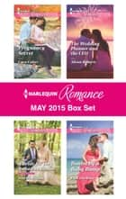 Harlequin Romance May 2015 Box Set - The Pregnancy Secret\A Bride for the Runaway Groom\The Wedding Planner and the CEO\Bound by a Baby Bump ebook by Cara Colter, Scarlet Wilson, Alison Roberts,...