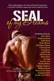 SEAL Of My Dreams ebook by Jami Alden, Stephanie Bond, Kylie Brant,...