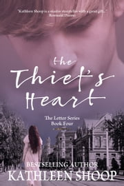 The Thief's Heart ebook by Kathleen Shoop