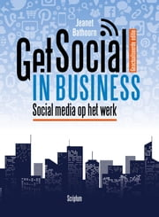 Get social in business - social media op het werk ebook by Jeanet Bathoorn
