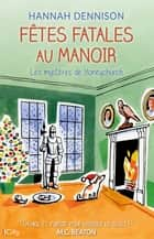 Fêtes fatales au manoir ebook by