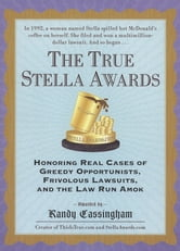 The True Stella Awards ebook by Randy Cassingham