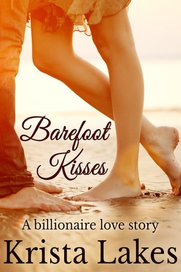 Barefoot Kisses ebook by Krista Lakes