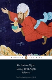 The Arabian Nights: Tales of 1,001 Nights - Volume 2 ebook by Robert Irwin,Malcolm Lyons,Ursula Lyons