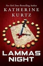 Lammas Night ebook by Katherine Kurtz