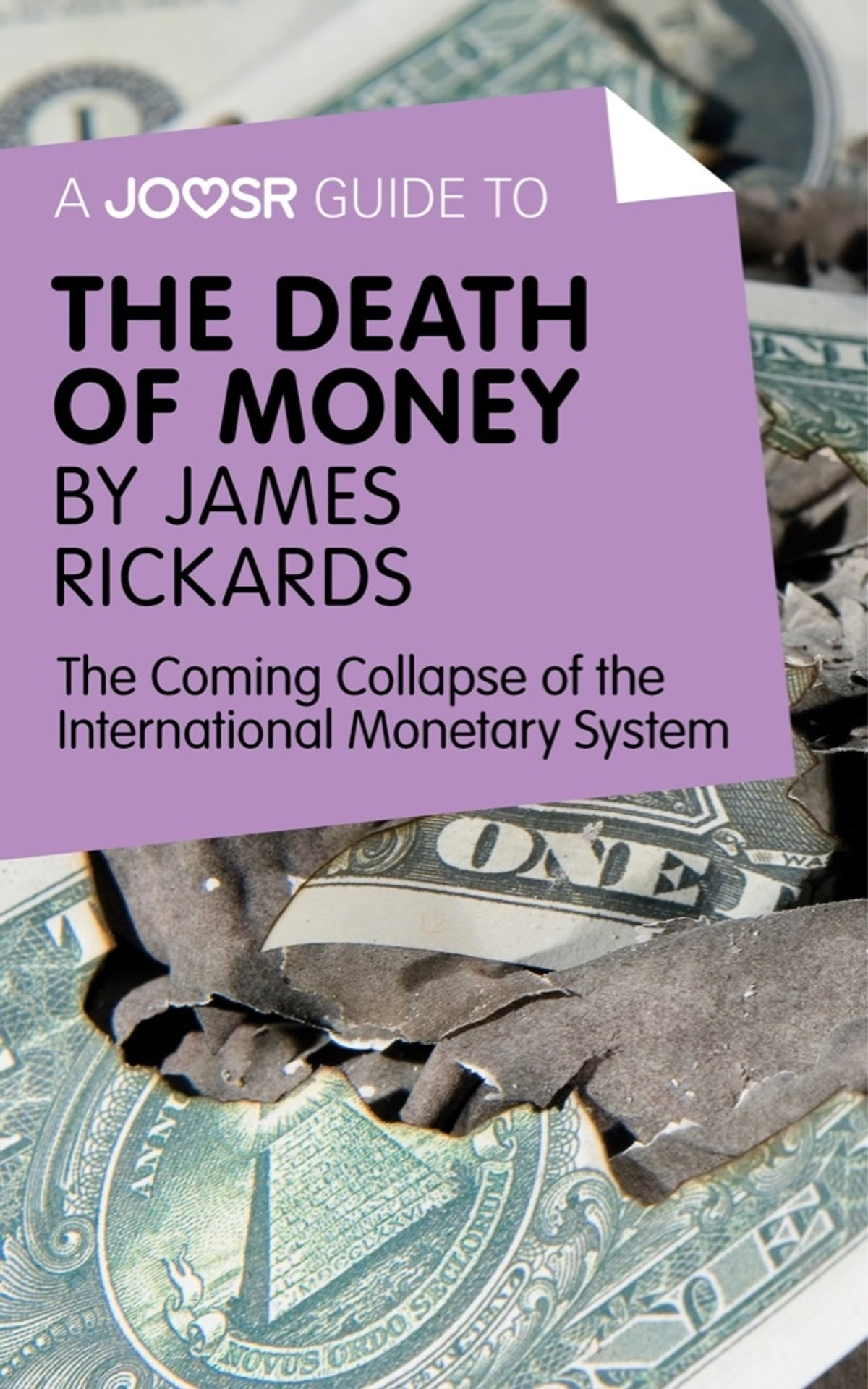 The Death of Money by James Rickards: The Coming Collapse of the  International Monetary System 電子書,分類依據 Joosr - 9781785673368 | Rakuten Kobo