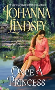 Once a Princess ebook by Johanna Lindsey