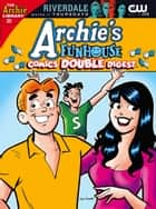 Archie's Funhouse Comics Double Digest #25 ebook by Archie Superstars