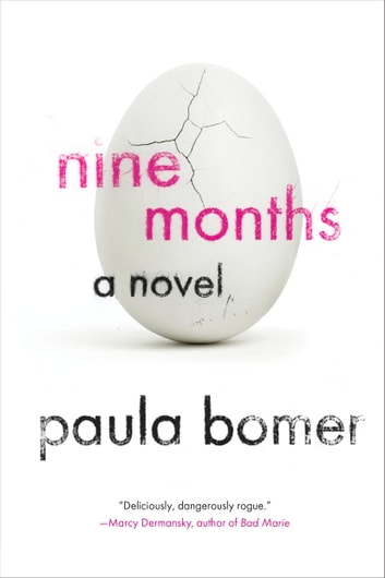 Nine Months ebook by Paula Bomer