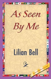 As Seen By Me ebook by Bell, Lilian