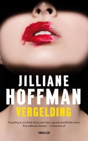 Vergelding ebook by Jilliane Hoffman, Martin Jansen in de Wal