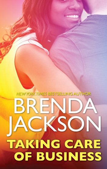 Taking Care of Business 電子書 by Brenda Jackson