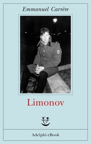 Limonov eBook by Emmanuel Carrère