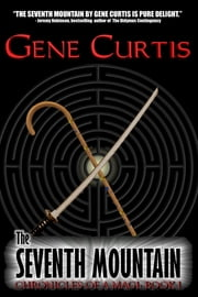 The Seventh Mountain ebook by Gene Curtis